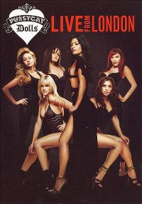 Cover The Pussycat Dolls - Pussycat Dolls: Live From London [DVD]